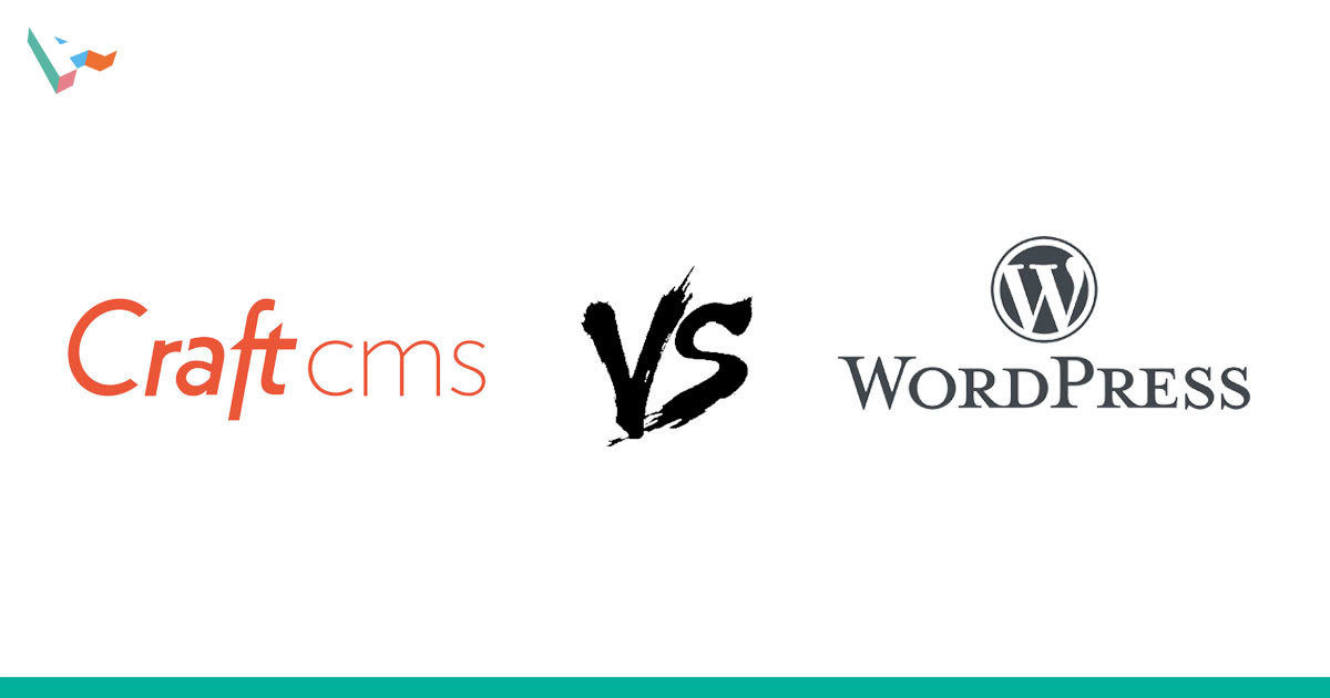 Why we develop websites using Craft CMS instead of Wordpress